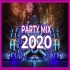 Party Mix 2020 Best Mashups Of Popular Songs Best EDM Club Music