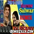 Narrow Salwar Hr Remix Diler Kharkiya DJ Jaanu