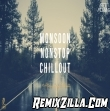 Monsoon Mashup Nonstop [Chillout Mashup] Aftermorning Mix