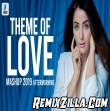 Theme of Love Romantic Mashup 2019 Aftermorning Remix