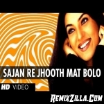 Sajan Re Jhooth Mat Bolo Hindi Love Mix Dj Vishal