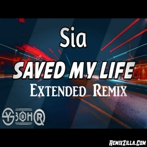 Sia   Saved My Life (Queentin Extended Remix)2020