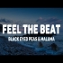 Black Eyed Peas Maluma   FEEL THE BEAT ( Letra)