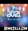 New Year Mix 2021 Party MashUp Mix 2010 2020 Popular English Song Remixes